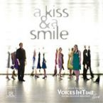 "Cover CD VoicesInTime ""a kiss and a smile"""