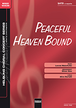 "Umschlag ""Peaceful Heaven Bound"" SATB"